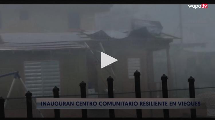 centro comunitario resiliente en vieques